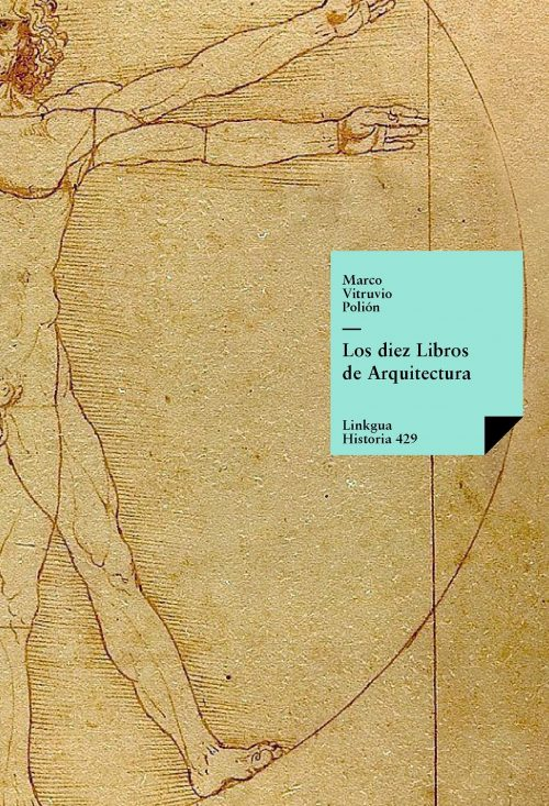 Los diez libros de arquitectura - Ten Books on Architecture