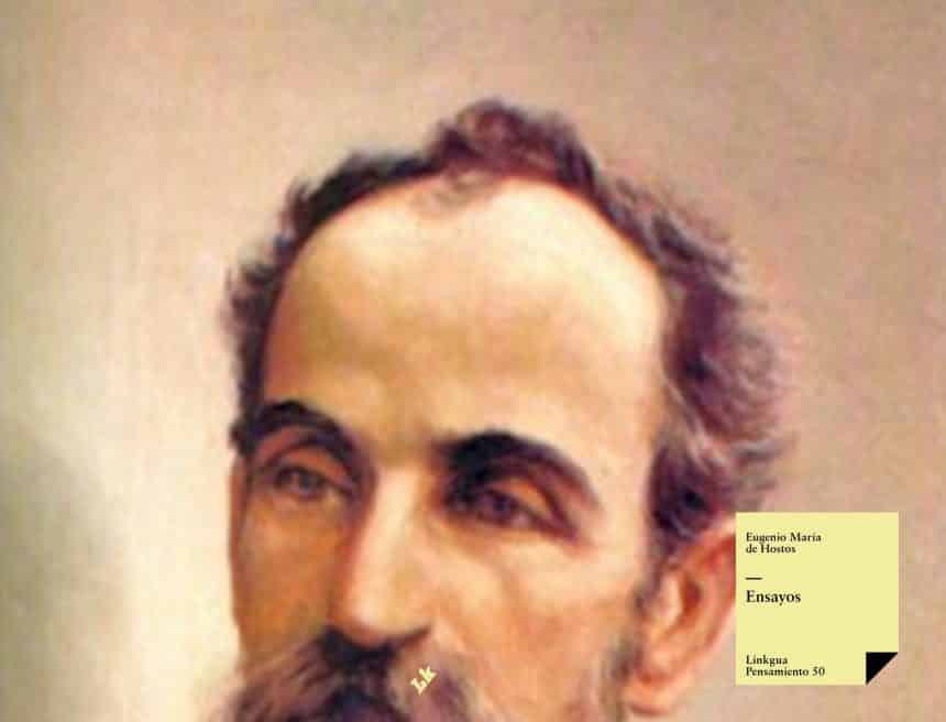 Ensayos de Hostos - Essays by Eugenio María de Hostos